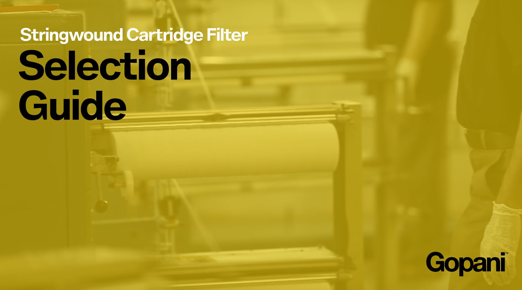 A Complete Guide to Selection of a String Wound  Filter Cartridge