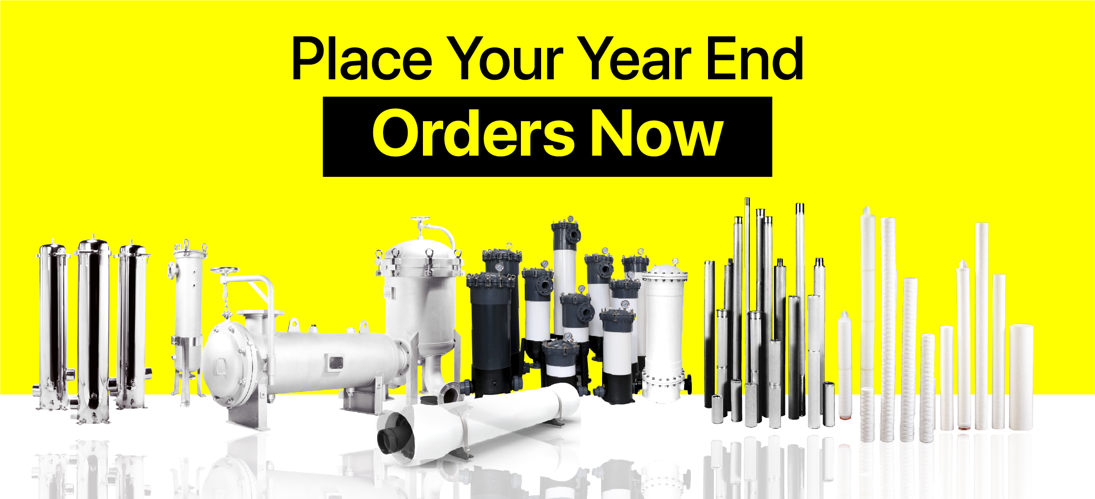 Place your Orders Now Before the Year Ends - Gopani Product Systems
